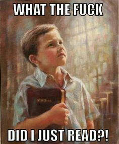 Wtf did I just read ? | #bible #humor #atheism