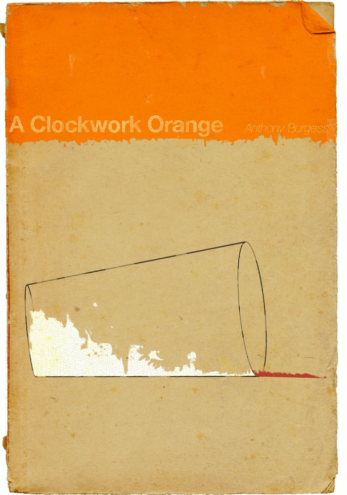 best book covers anthony burgess images anthony  cover for anthony burgess a clockwork orange designed by nate gonz