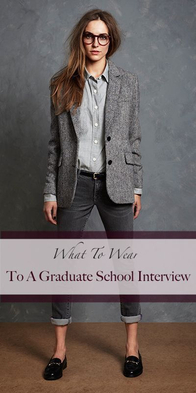 What to wear to a graduate admissions interview. Grad school attire. Interview like a boss.     http://www.howtogetintograduateschool.com/what-to-wear-to-a-graduate-school-interview/ Women's interview fashion, how to get into grad school, university fashion