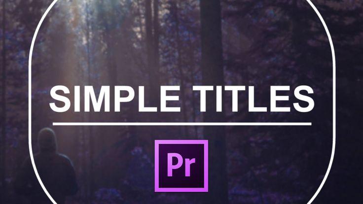 Simple titles is a bundle of 10 title templates for Premiere Pro ...