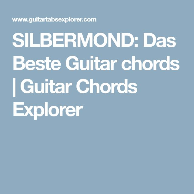 SILBERMOND: Das Beste Guitar chords | Guitar Chords Explorer