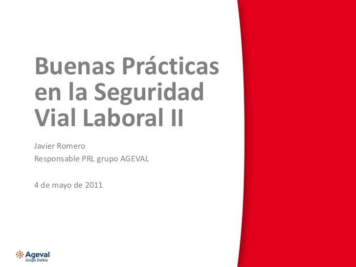 Buenas prácticas en Seguridad Vial Laboral (SVL)