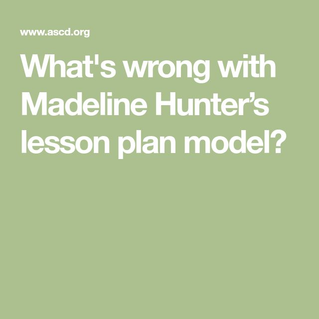 Best 25+ Madeline hunter lesson plan ideas on Pinterest Direct - madeline hunter lesson plan template