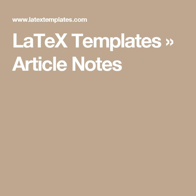 LaTeX Templates » Article Notes