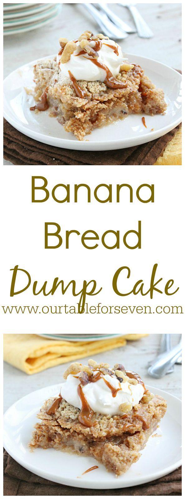Banana Bread Dump Cake • Table for Seven