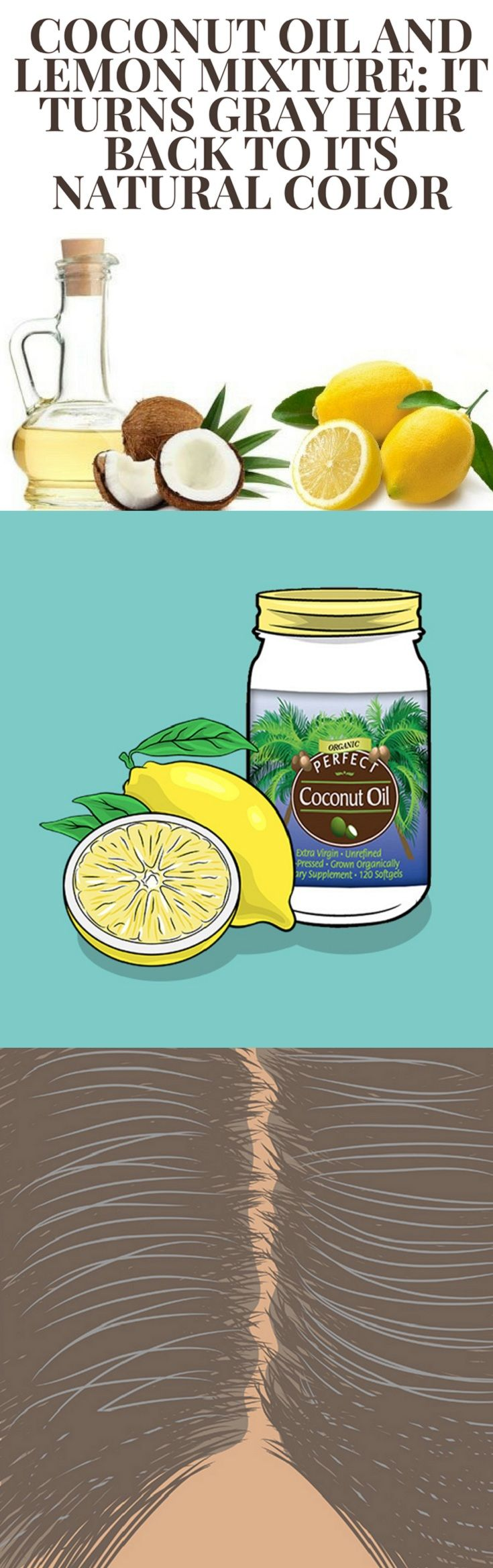 Coconut Oil and Lemon Mixture: It Turns Gray Hair… #Health #Wellness #Fitness #Tips #Food #Motivation #Remedies #Natural #Mental #Holistic #Skin #Woman's #Facts #Care #Lifestyle #Detox #Beauty #Diet #Body #Nutricion #Skincare #NaturalTreatments #HealthyLifestyle