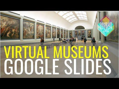 Virtual Museum Template Using Google Slides Presentation – David Lee EdTech