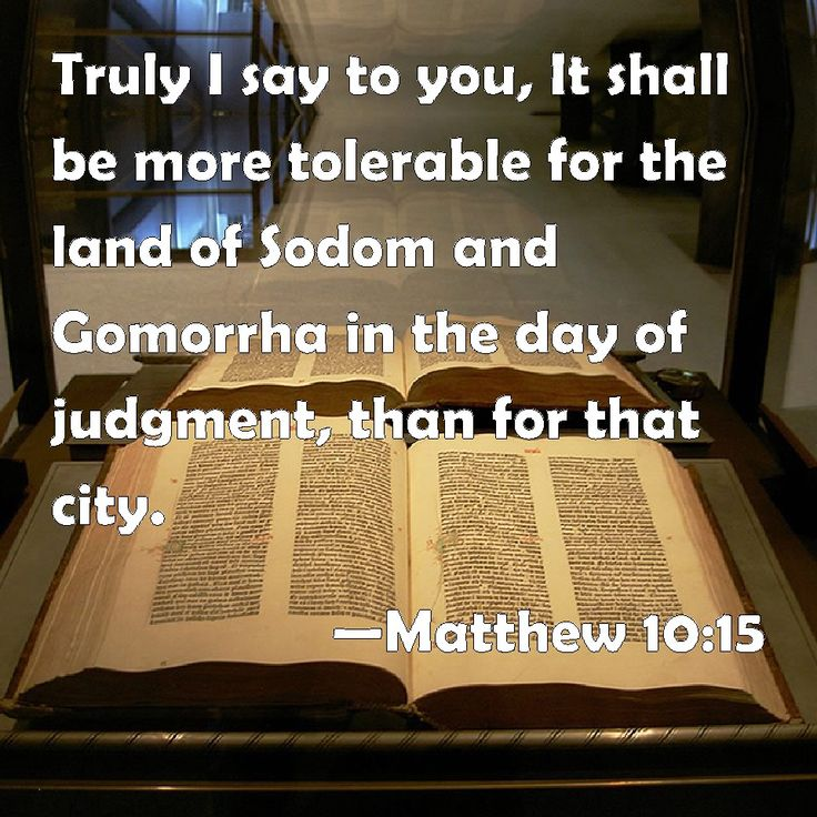 judgment on sodom and gomorrah | Matthew 10:15 Truly I say to you, It shall be more tolerable for the ...