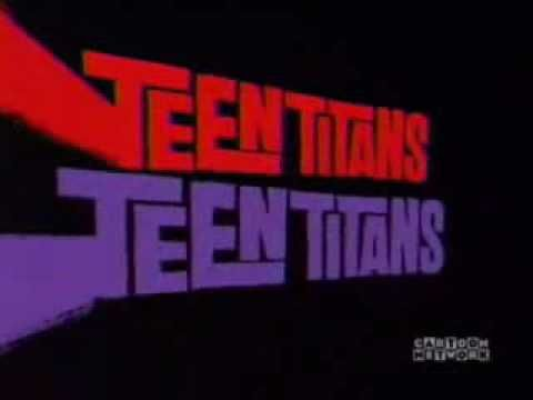 Teen titans theme song sung by none other than the Teen Titans! (You HAVE to hear Cyborg) :)