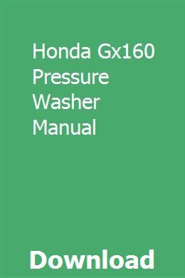 Honda Gx160 Pressure Washer Manual download pdf