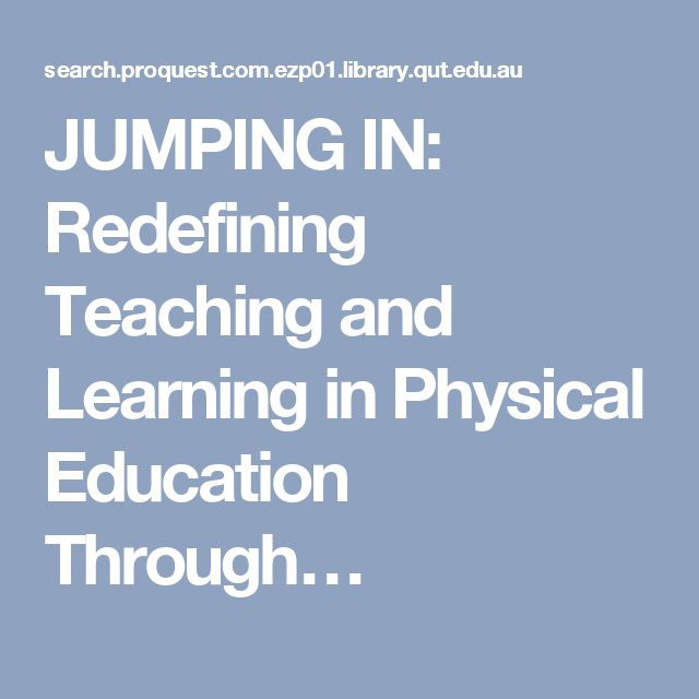JUMPING IN: Redefining Teaching and Learning in Physical Education Through…