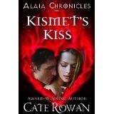Kismet's Kiss: A Fantasy Romance (Alaia Chronicles) (Kindle Edition)By Cate Rowan