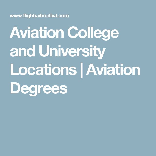 Aviation College and University Locations | Aviation Degrees