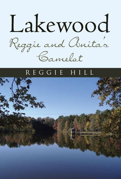 Lakewood, Reggie and Anita's Camelot and  Sunshine's Excellent Adventures Reviewed By Norm Goldman of Bookpleasures.com