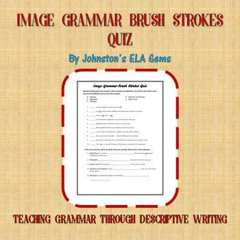 Image Grammar Brush Strokes Practice & Quiz/ Secondary ELA