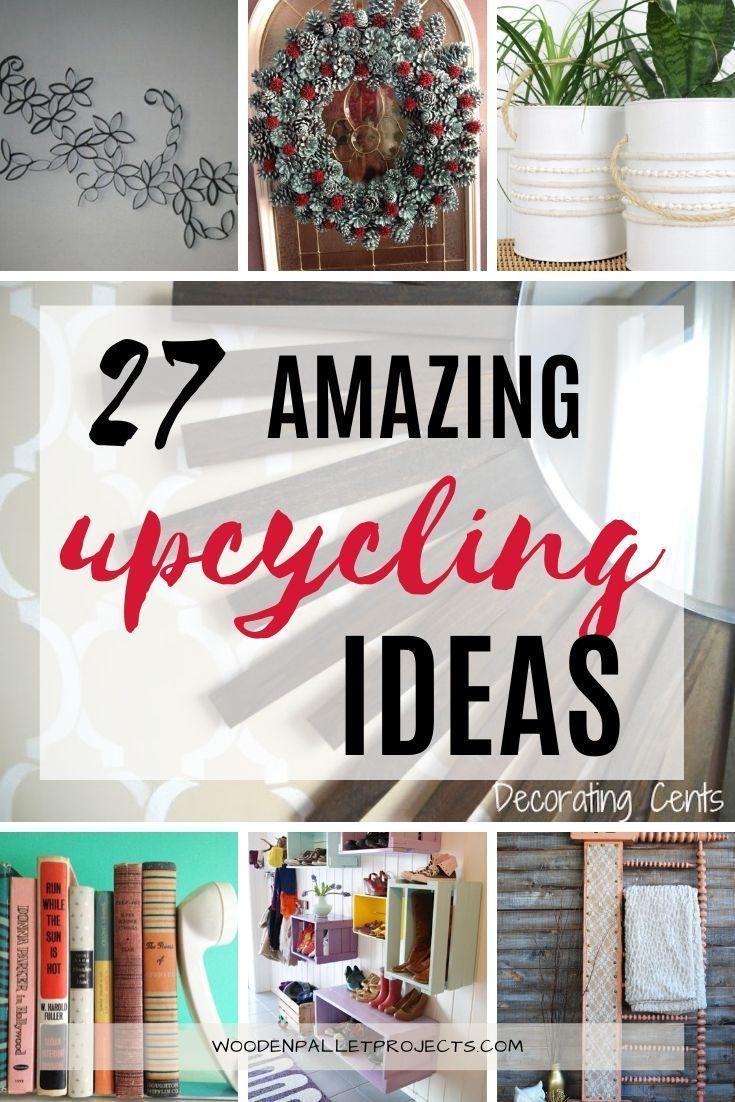 27 Easy Diy Upcycling Ideas Easy Diy Upcycling Cheap Diy Home Decor Easy Diy Crafts