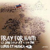 Pray for Haiti (Gray Wolf, Pianobebe) - Single, Lupus et Musica