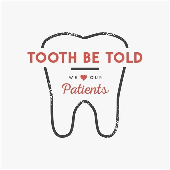 Tooth Be Told we LOVE our Patients! Dr. Howard Farran
