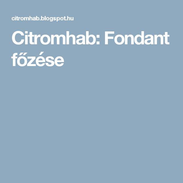 Citromhab: Fondant főzése