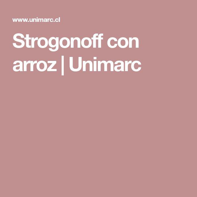 Strogonoff con arroz | Unimarc