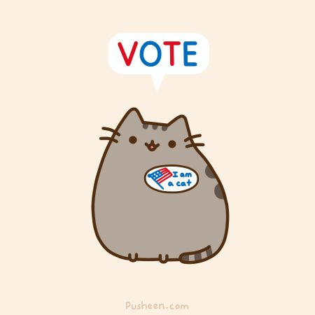 Pusheen Wants to Remind Our American Cheezfrends to VOTE TODAY!
