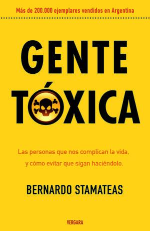""""""" GENTE TÓXICA """" de Bernardo Stamateas"""