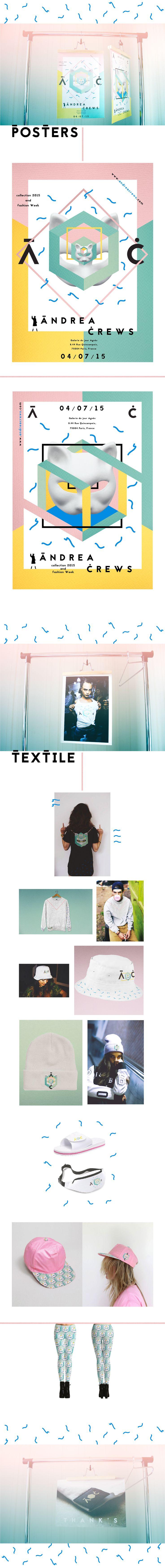 Réalisation d'affiches pour une styliste, réalisation de visuels en lien avec les affiches à appliquer sur textile. Client fictif: Andrea Crews