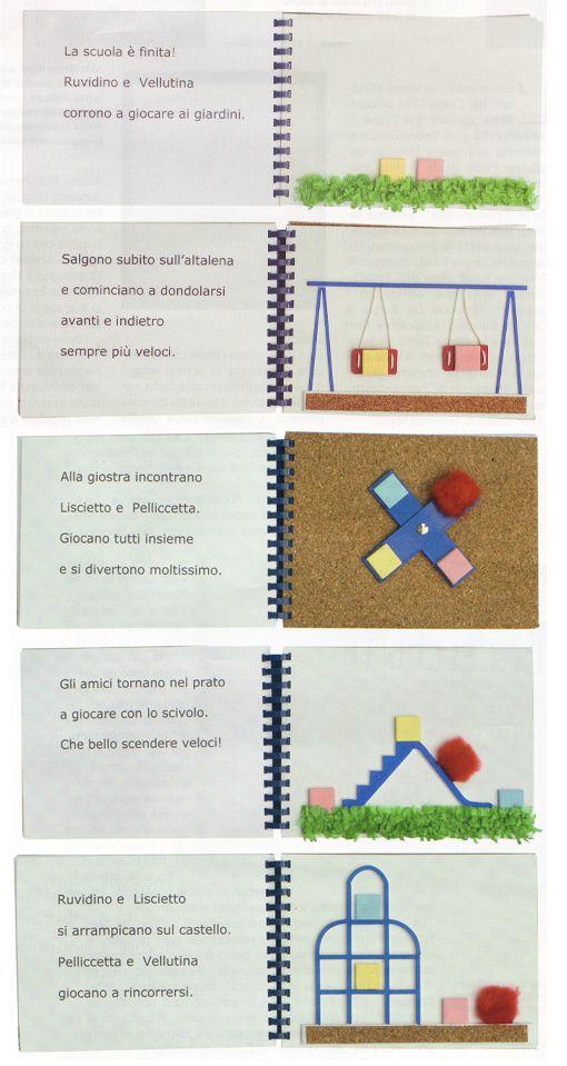 Pre libri Editoria tattile. Ruvidino ai giardini.  http://www.graphicgirls.it/blog/2010/04/ruvidino-ai-giardini/