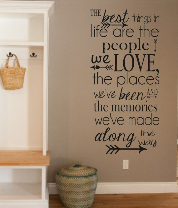 Vinyl Wall Decal-The Best Things in Life- People- Love- Memories- Vinyl Wall Quotes- Family Decor- Living Room Decor