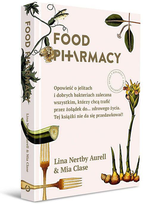 Food Pharmacy -   Aurell Lina Nertby, Clase Mia , tylko w empik.com: 34,99 zł. Przeczytaj recenzję Food Pharmacy. Zamów dostawę do dowolnego salonu i zapłać przy odbiorze!