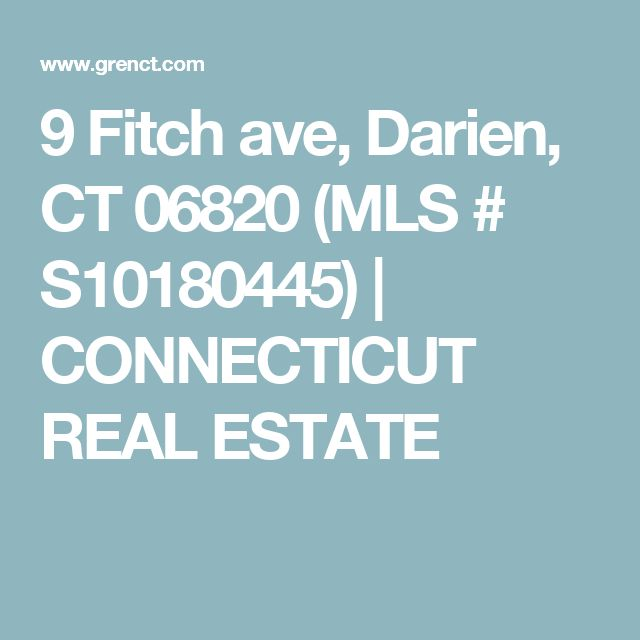 9 Fitch ave, Darien, CT 06820 (MLS # S10180445) | CONNECTICUT REAL ESTATE