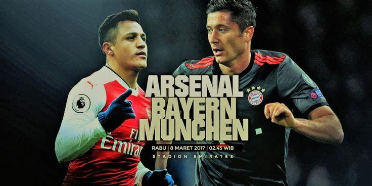 Prediksi Arsenal vs Bayern Munchen 08 Maret 2017