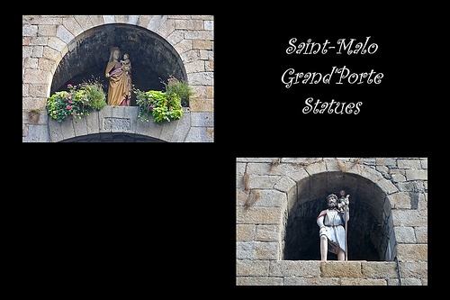 3 - 25 octobre 2009 Saint-Malo Grand'Porte Statues