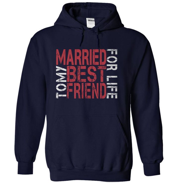 "Married to My ⑦ Best Friend for LifeMaking a commitment to stay married has some amazing benefits and when it is to your best friend, marriage is amazing.  Wear this ""Married to My Best Friend for LIfe"" t shirt and hoodie design with proud as you proclaim to your family, friends, and the world that you are married to your best friend--for life!marriage t shirt, marriage t shirts, marriage hoodie, marriage hoodies, best friend, husband, wife, commitment, marriage"