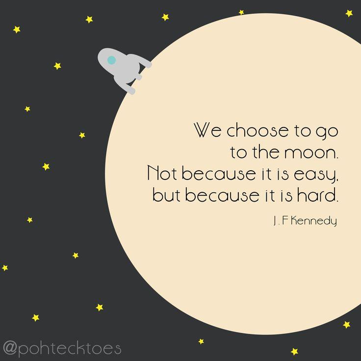 We choose the moon speech