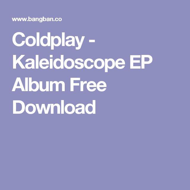 Coldplay - Kaleidoscope EP Album Free Download