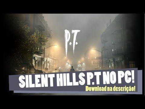 Quer jogar Silent Hills no PC! Confira: