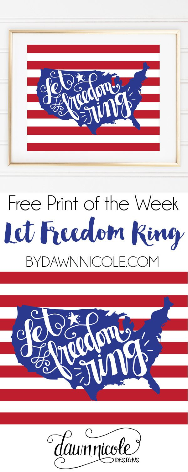 Free Print of the Week: Hand-Lettered Let Freedom Ring Print | bydawnnicole.com