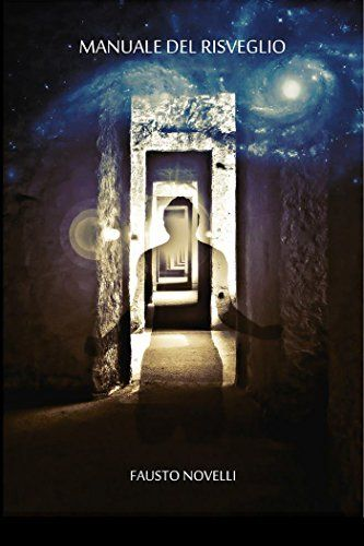 Manuale del Risveglio (Italian Edition) by Fausto Novelli, http://www.amazon.com/dp/B00OTAXIDI/ref=cm_sw_r_pi_dp_emduub1NRN41B