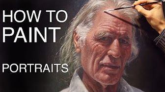 How To Paint A Portrait: EPISODE FOUR - Painting The Paint Maker - YouTube