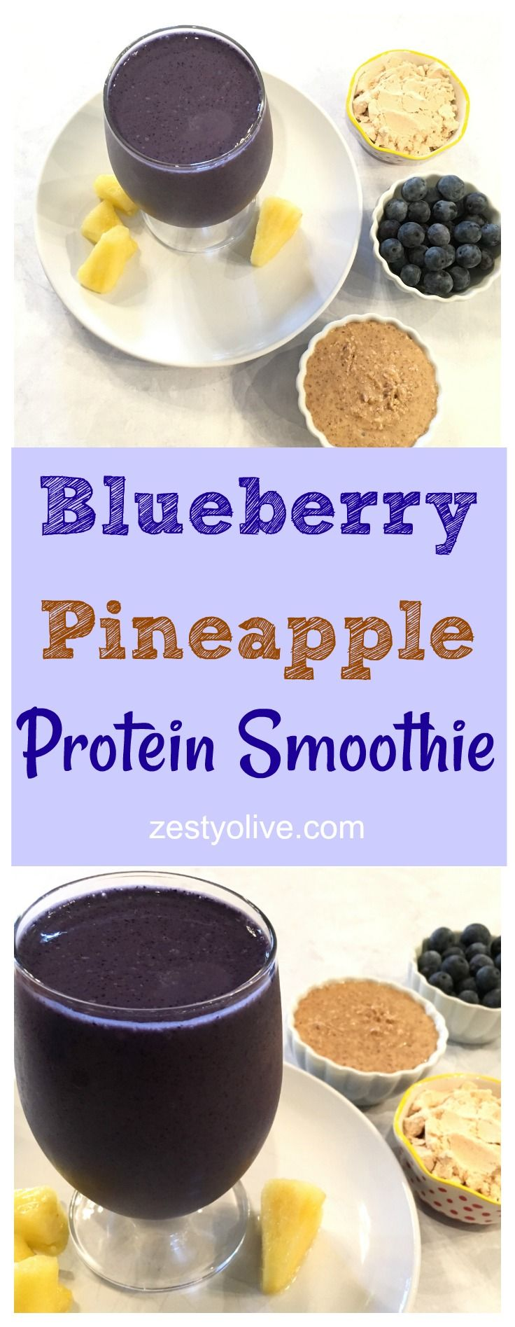 Blueberry Pineapple Protein Smoothie with almond milk, almond butter, protein powder, blueberries, pineapple and frozen banana.