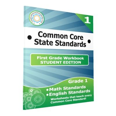 First Grade Common Core Workbook - Student Edition. This product includes a class set of 25 Paperback First Grade Common Core Workbooks with worksheets for all English and Math Common Core Standards.
