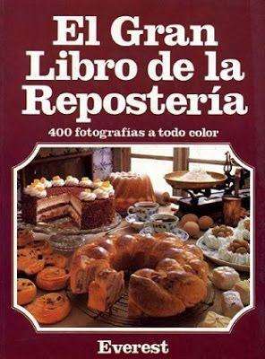 El gran libro de la repostería (Pdf) Descargar Gratis
