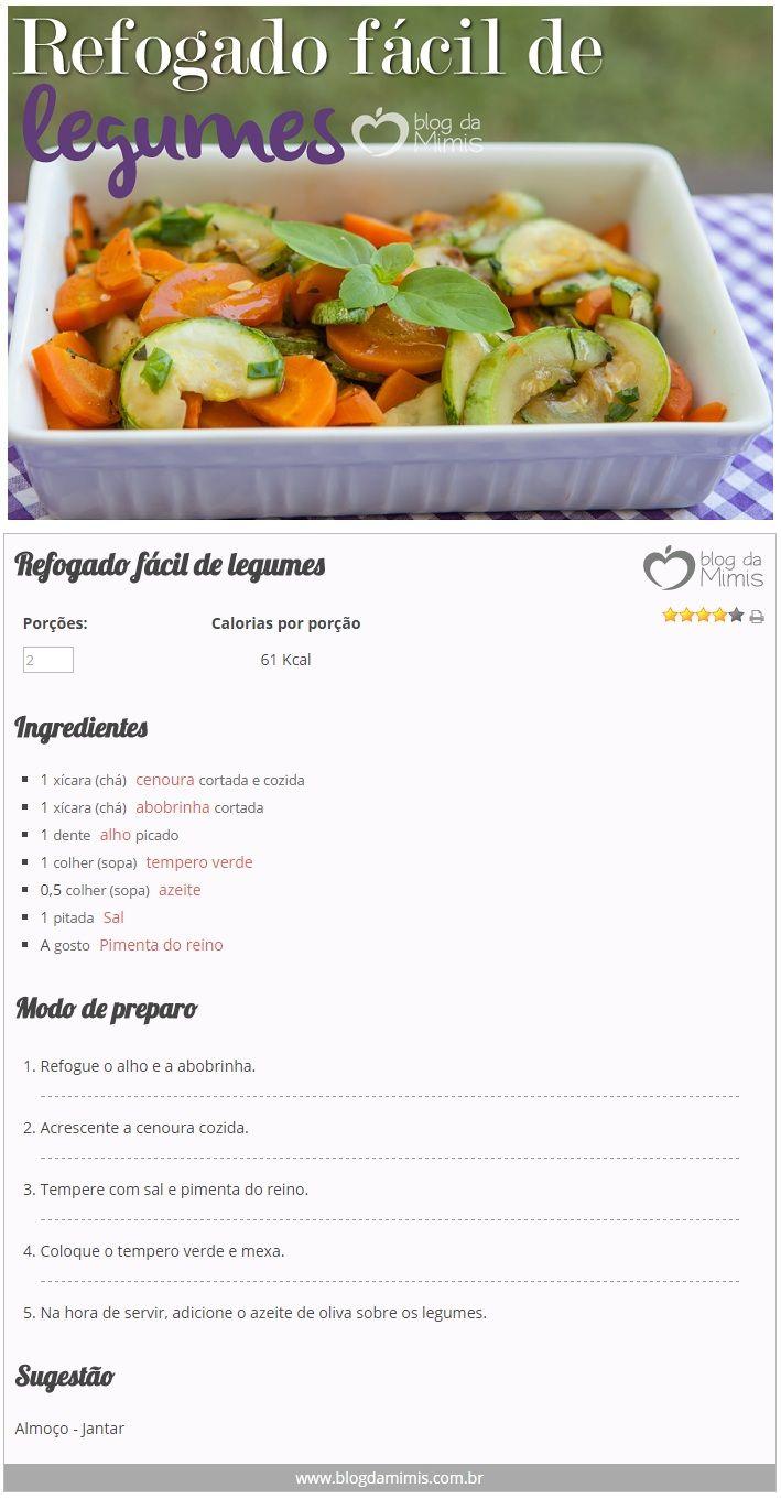 Refogado fácil de legumes - Blog da Mimis - Receita vegetariana super prática…