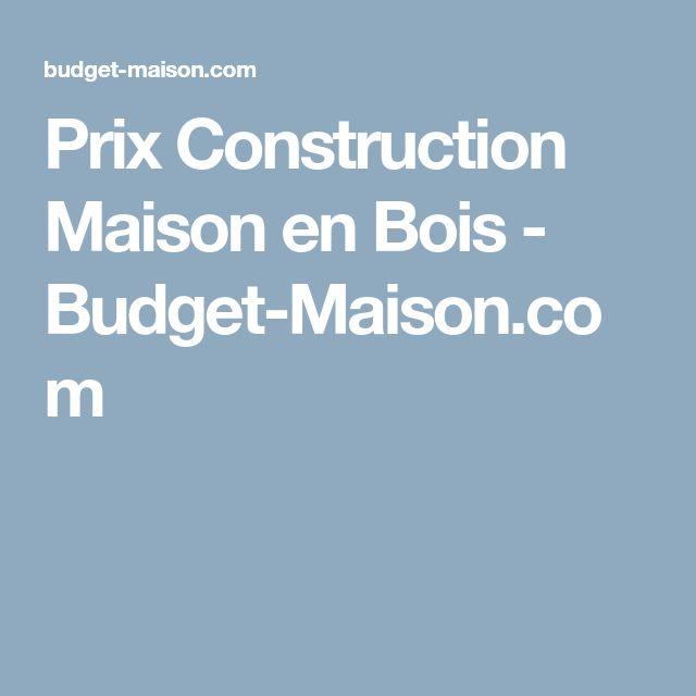 Prix Construction Maison en Bois - Budget-Maison Home Sweet - Budget Pour Construire Une Maison