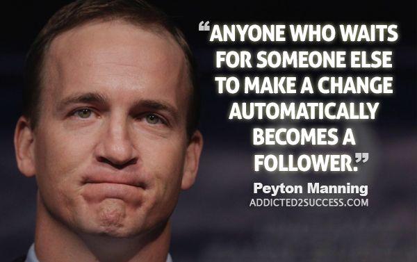 40 Incredible Peyton Manning Quotes