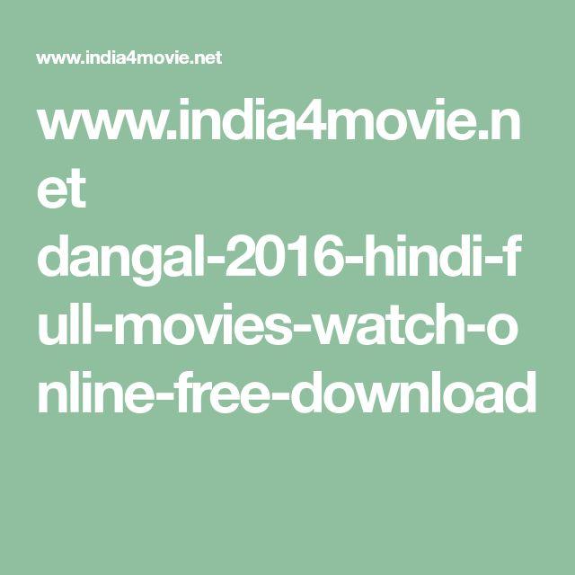www.india4movie.net dangal-2016-hindi-full-movies-watch-online-free-download