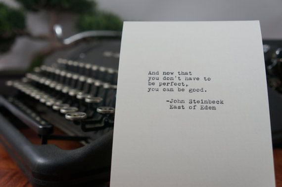 John Steinbeck Quote (East of Eden Quote) Typed on Typewriter - 4x6 White Cardstock