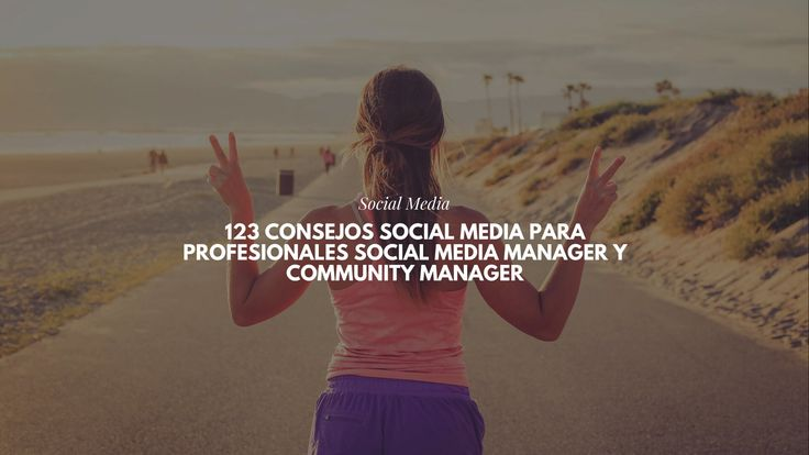 123 consejos Social Media para profesionales Social Media Manager y Community Manager http://fernandocebolla.com/social-media-para-profesionales/?utm_campaign=crowdfire&utm_content=crowdfire&utm_medium=social&utm_source=pinterest