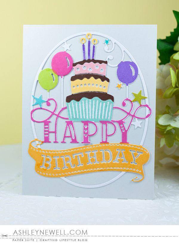 Happy Birthday Card by Ashley Cannon Newell for Papertrey Ink (June 2016)